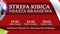 Polska - Senegal w braniewskiej Strefie Kibica