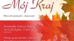 Mój Kraj - wieczór poetycko - muzyczny