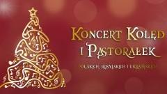 Koncert kolęd i pastorałek [na żywo]