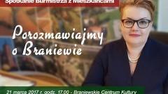 Porozmawiajmy o Braniewie. Dzisiaj pierwsze spotkanie z burmistrz Trzcińską