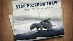 """Ruszyła ogólnopolska akcja """"STOP pożarom traw"""""""