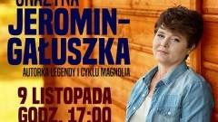 Spotkanie autorskie z Grażyną Jeromin-Gałuszką