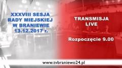XXXVIII sesja Rady Miejskiej w Braniewie [na żywo]