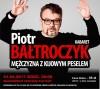 Piotr Bałtroczyk w BCK